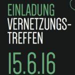 Vernetzungstreffen 15.06.2016 Brecher Ampflwang